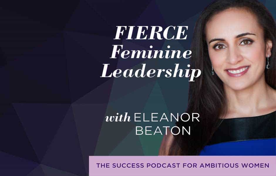 Fierce Feminine Leadership 1