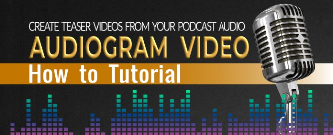 How to Create Audiogram Video