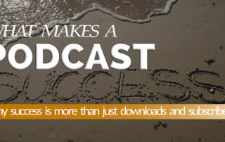 What makes a podcast successful