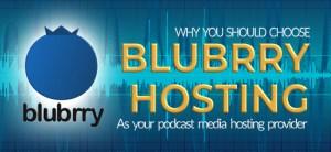 Why Choose Blubrry Podcast Hosting Service