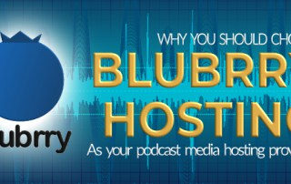 Why Choose Blubrry Podcast Hosting Service