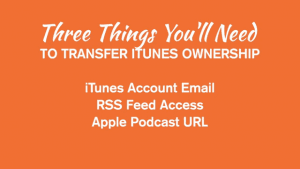 transfer podcast ownership 1